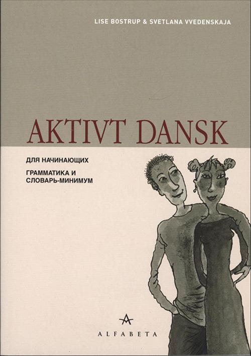 Aktivt dansk.- på russisk