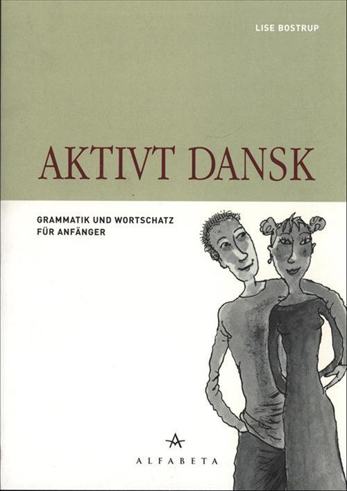 Aktivt dansk – på tysk