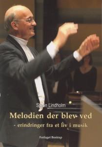 Steen Lindholm Melodien der blev ved