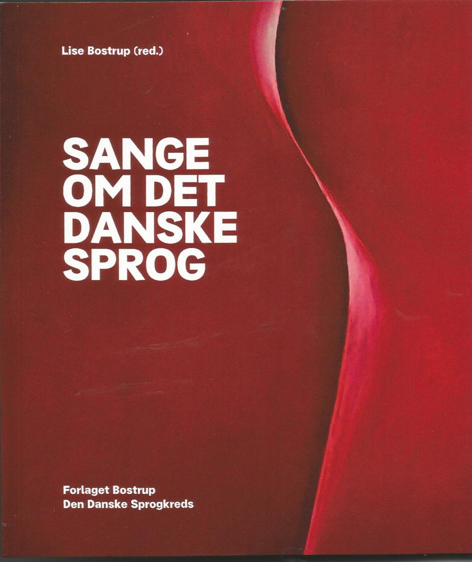 Få Sange om det danske sprog af Lise Bostrup